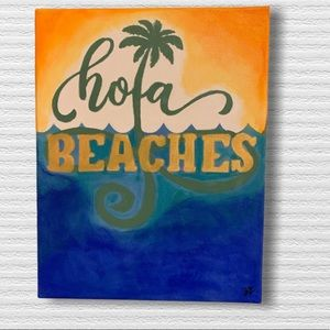 Hand Painted Hola Beaches Wall Art Canvas 11 x 14